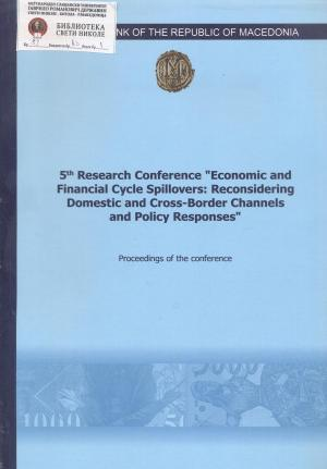 "5-th research conference ""economic and financial cycle spillovers : Reconsidering domestic and cross-border channels and policy responses"""