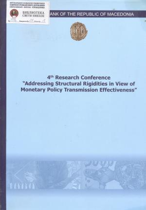 "4th research conference ""Addressing structural rigidities in view of monetary policy transmission effectiveness"""